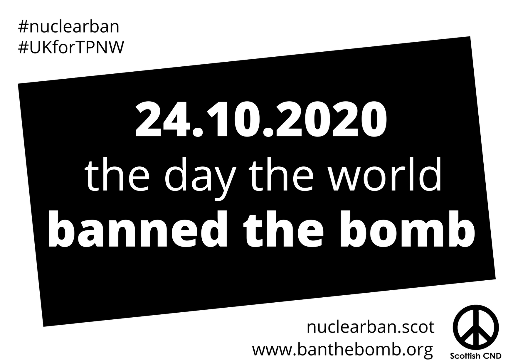 24 October 2020 - the day the world banned the bomb